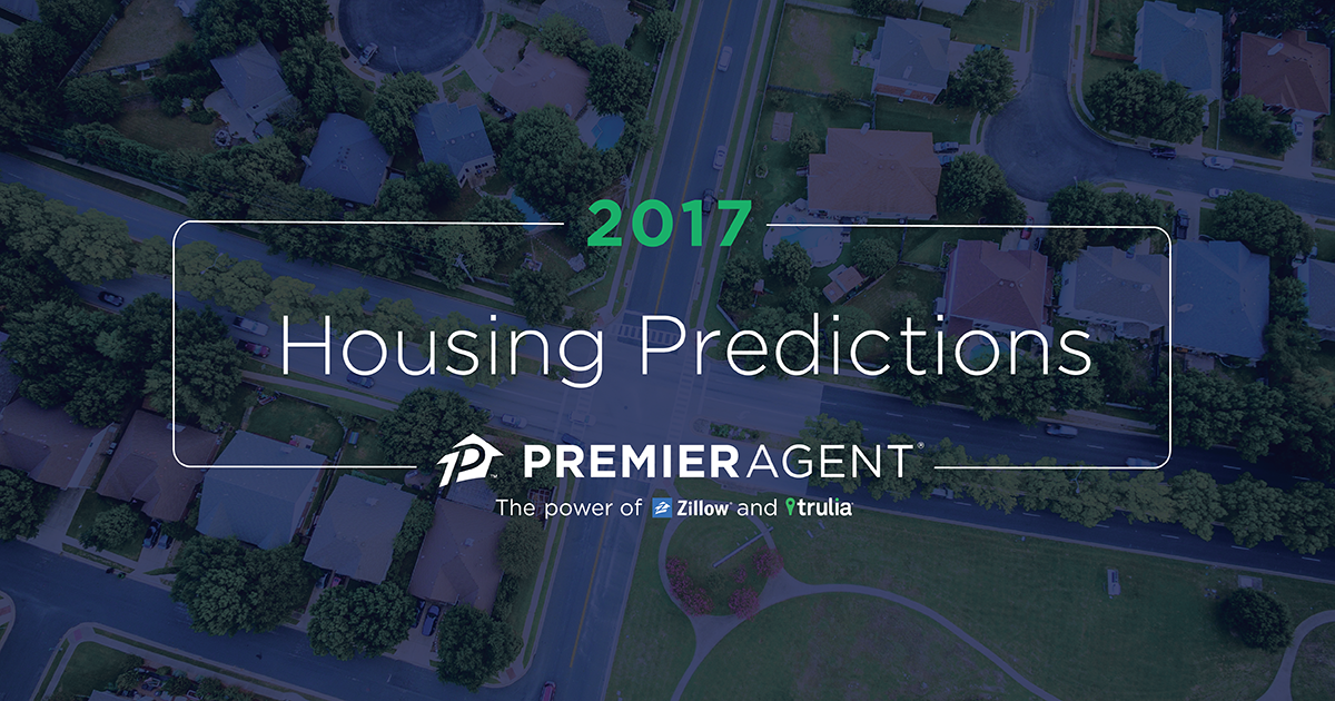 5 real estate trends to expect in 2017 premier agent for Zillow design trends 2017