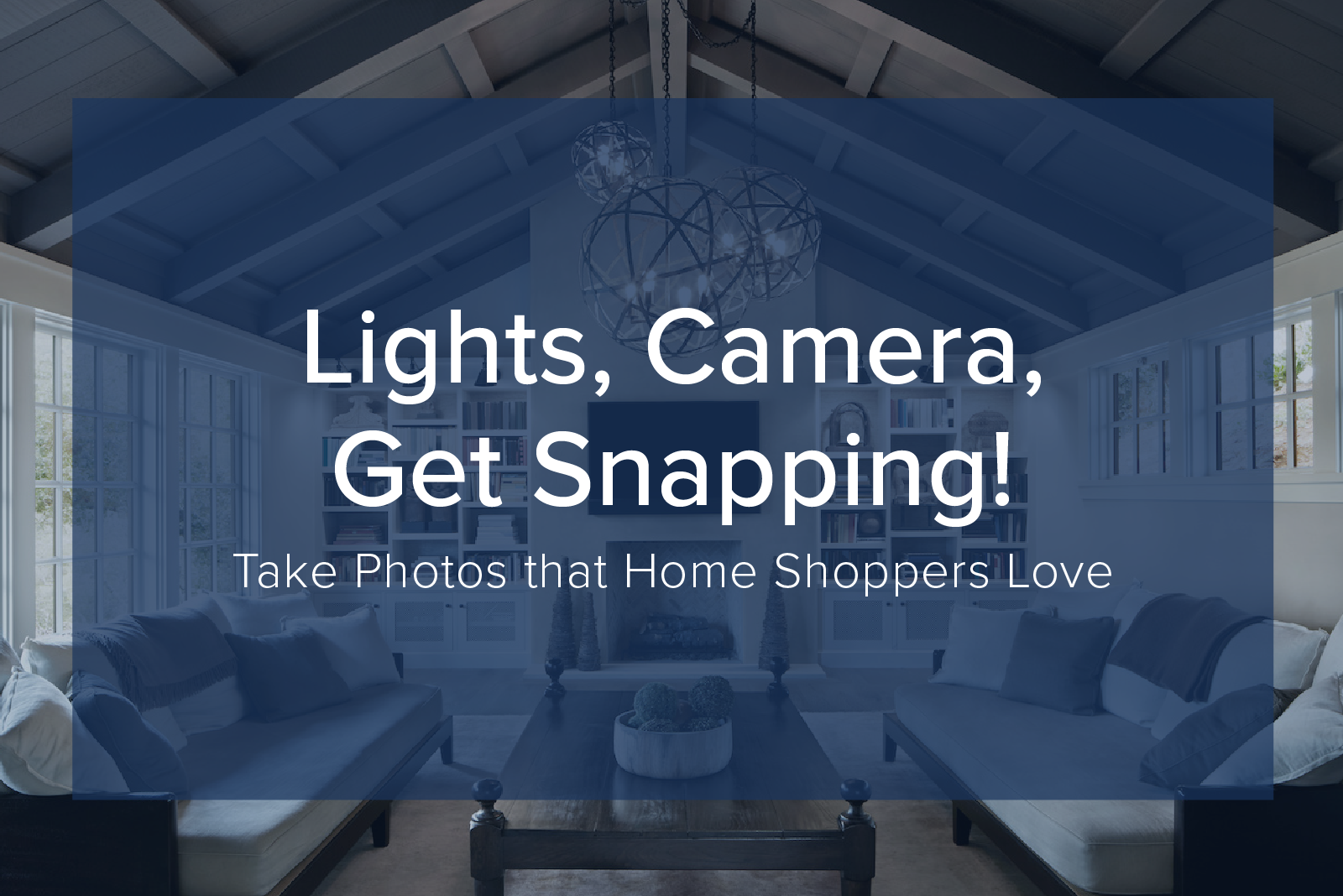 real estate photography how to take photos that buyers love real estate photography how to take photos that buyers love premier agent resources