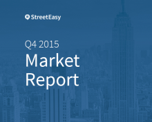 StreetEasy Q4 2015 Market Report