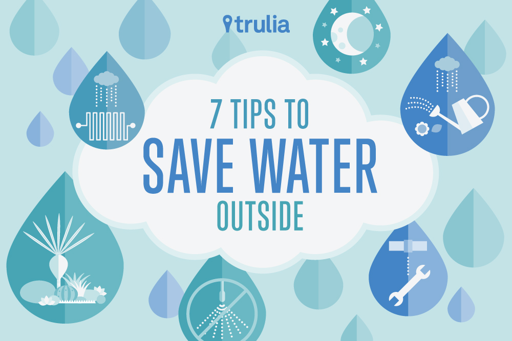 7 Tips To Save Water Outside Trulia 39 S Blog Life At Home
