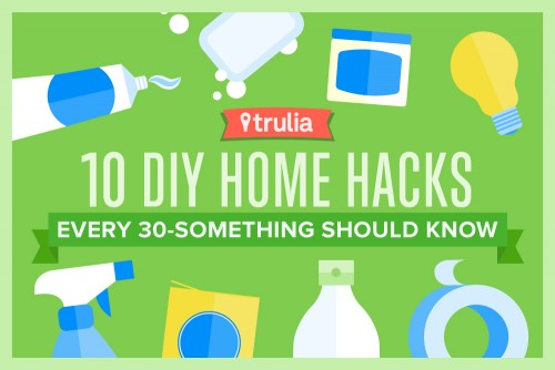 DIY Home Hacks for 30-year-olds