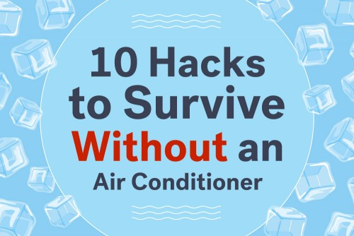 How to Survive with No AC
