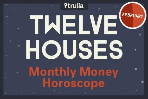 February Horoscope Trulia Money