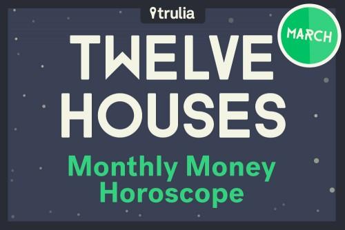 Trulia Money Horoscope March