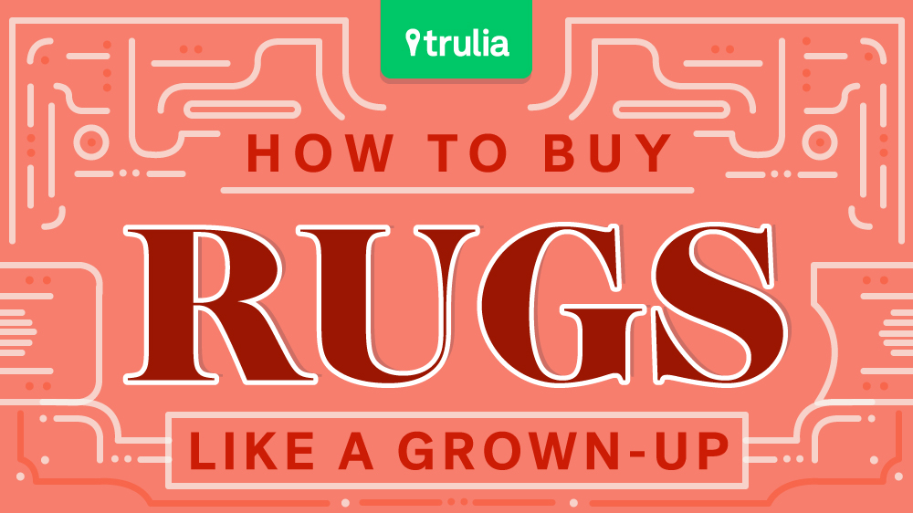 Area rug sizes tips for buying life at home trulia blog for How to buy an area rug