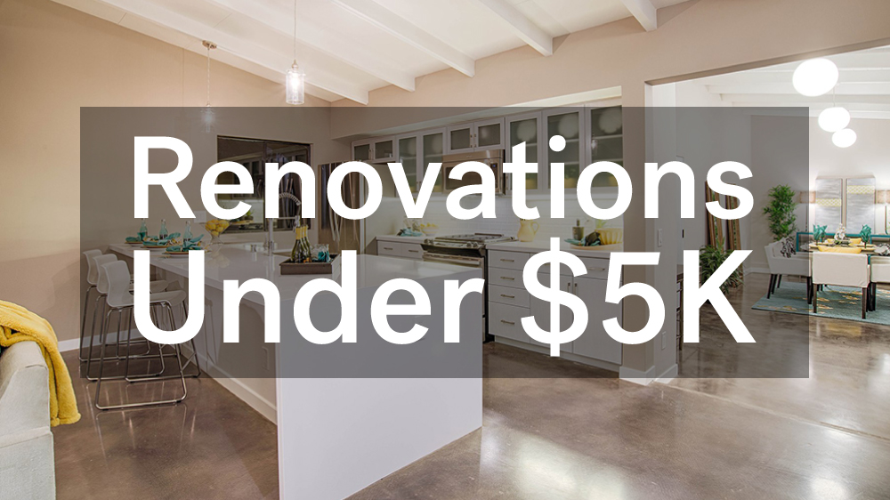 4 Renovations Under $5,000 That Add Serious Property Value – Life at ...