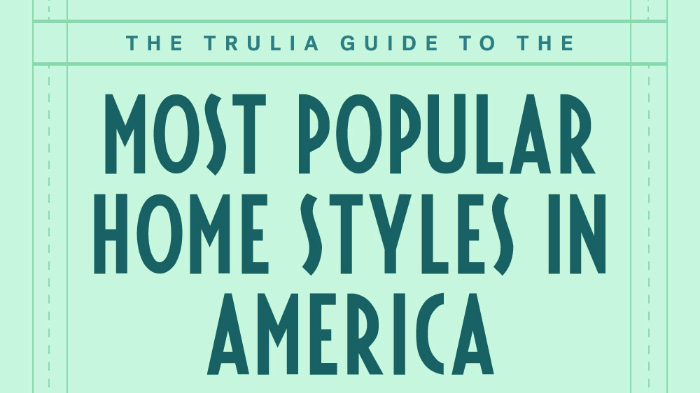 Most popular home styles in America