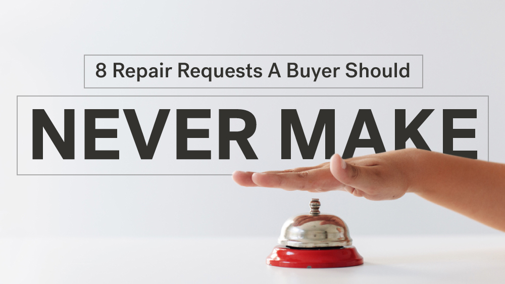 8 property repair requests a buyer should never make real estate property repair requests to avoid spiritdancerdesigns Gallery