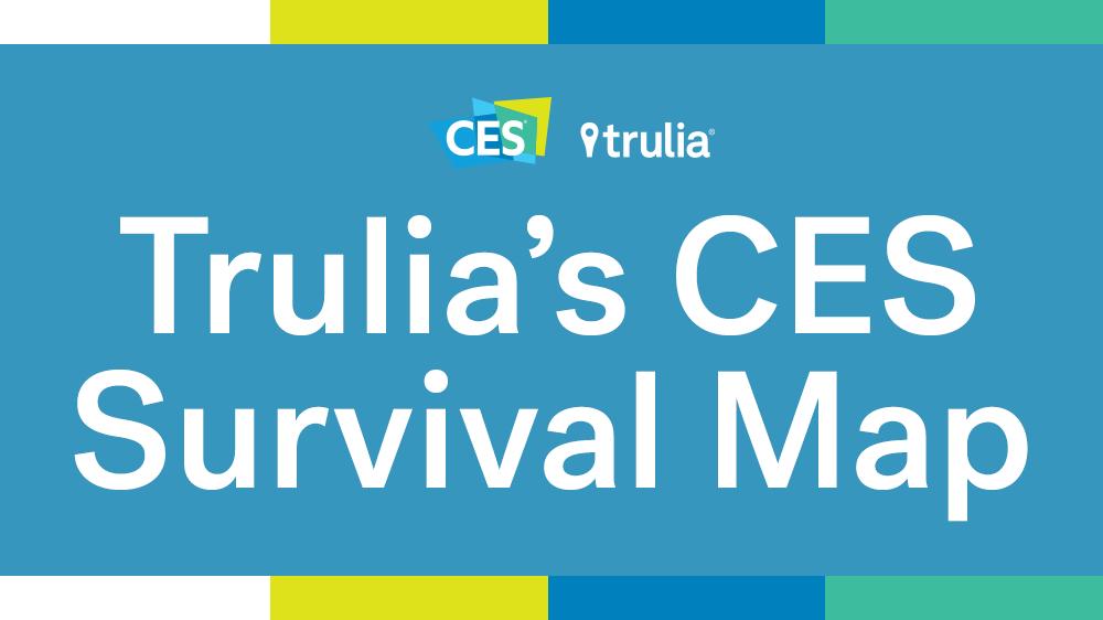 Trulia's Guide to Surviving CES - Trulia's Blog on